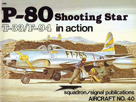 P-80 SHOOTING STAR IN ACTION