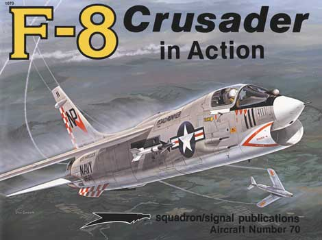 F-8 CRUSADER IN ACTION
