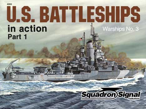 U.S. BATTELSHIPS IN ACTION Part 1