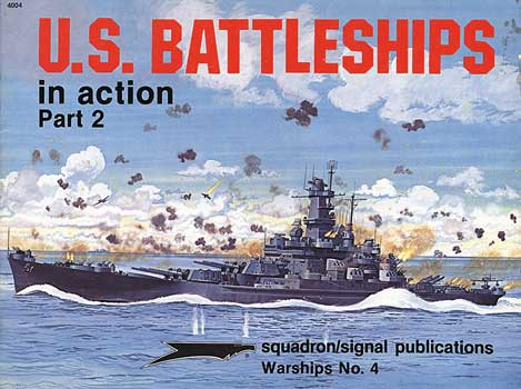 US BATTLESHIPS IN ACTION Part 2