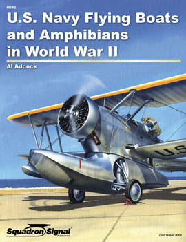 USN FLYING BOATS and AMPHIBIANS WWII