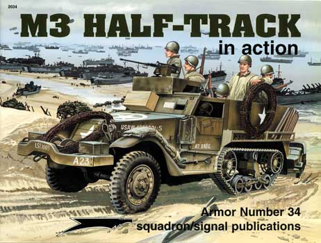 M3 HALF-TRACKS IN ACTION