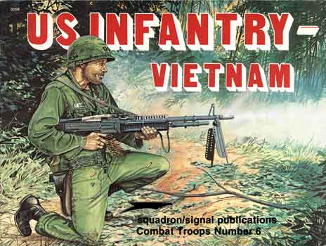 US INFANTRY-VIETNAM IN ACTION