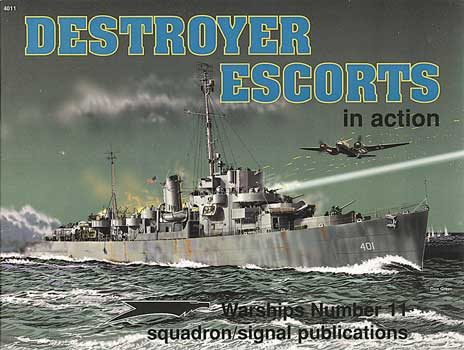 DESTROYERS ESCORTS IN ACTION