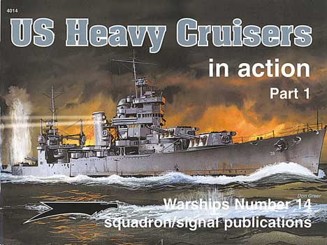 US HEAVY CRUISERS IN ACTION Part 1